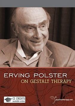Erving Polster on Gestalt Therapy