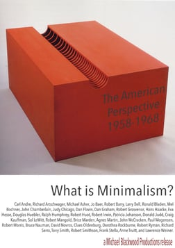 What is Minimalism:The American Perspective 1958-1968