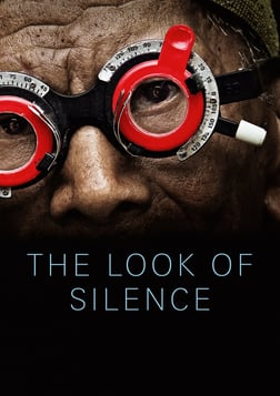 The Look of Silence - An Indonesian Man Confronts the Men Who Killed his Brother