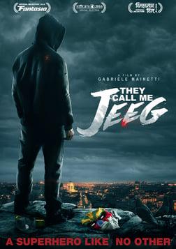 They Call Me Jeeg - Lo chiamavano Jeeg Robot