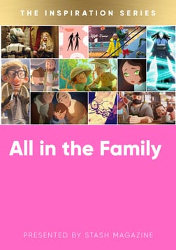 The Inspiration Series: All in the Family