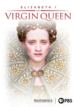 Elizabeth I: The Virgin Queen