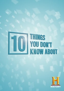 10 Things You Don't Know About - Season 1