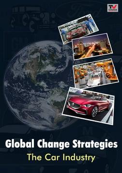 Global Change Strategies: The Car Industry