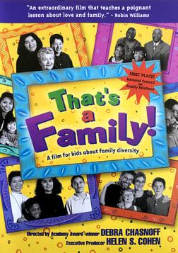 That's a Family! - Divorce, LGBT, Single Parents & More