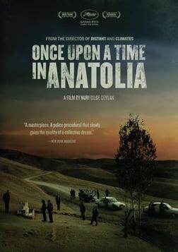 Once Upon A Time In Anatolia - Bir Zamanlar Anadolu'da