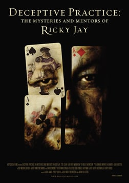 Deceptive Practice - The Mysteries And Mentors Of Ricky Jay