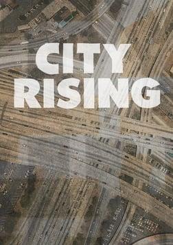 City Rising - Examining Gentrification and its Historical Roots