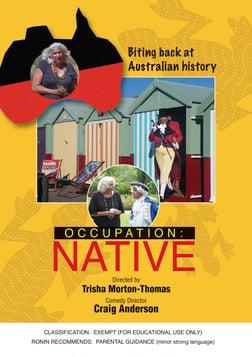 Occupation: Native - Biting Back at Australian History