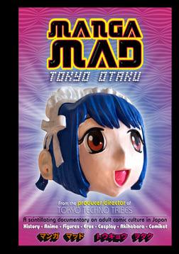 Manga Mad - Comics and Anime in Japan