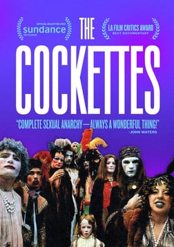 The Cockettes - The Original Gender Revolutionaries
