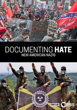 Frontline: Documenting Hate - New American Nazis