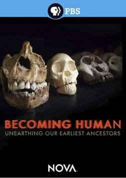 NOVA: Becoming Human - Unearthing Our Earliest Ancestors