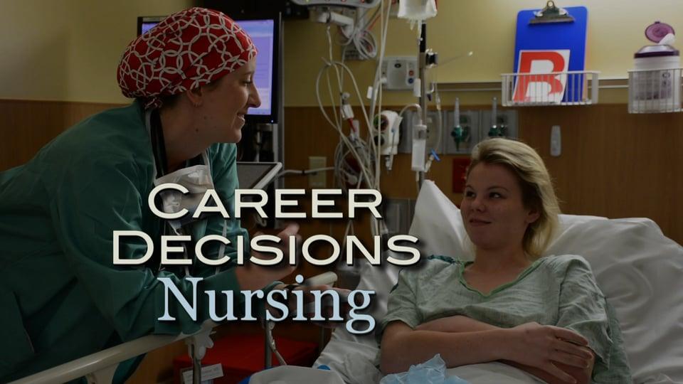 Career Decisions: Nursing