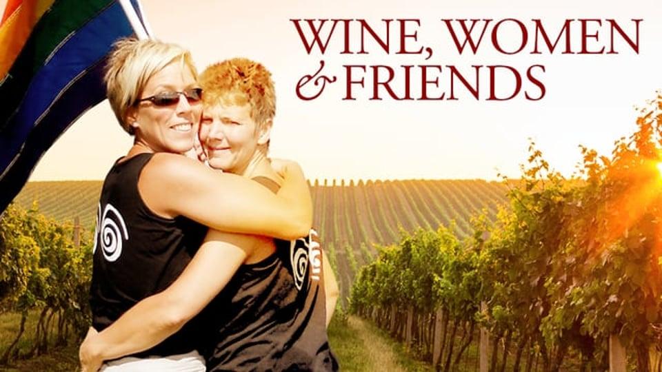 Wine Women and Friends