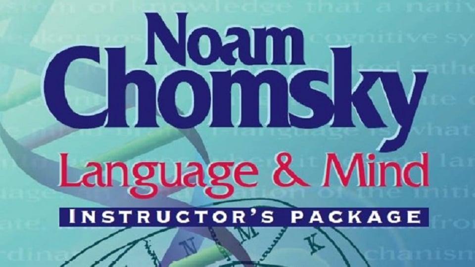 Language and Mind with Noam Chomsky