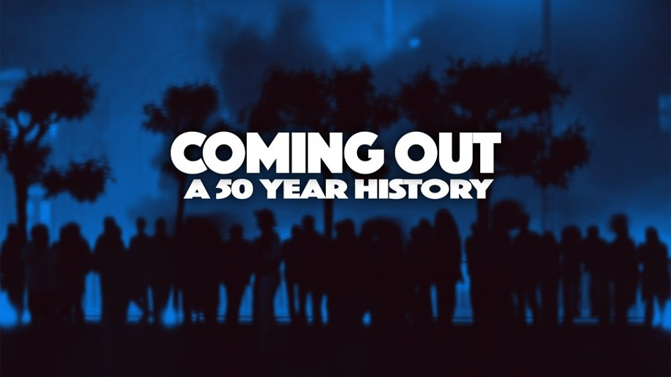 Coming Out: A 50 Year History