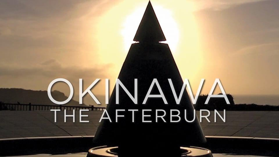 Okinawa: The Afterburn