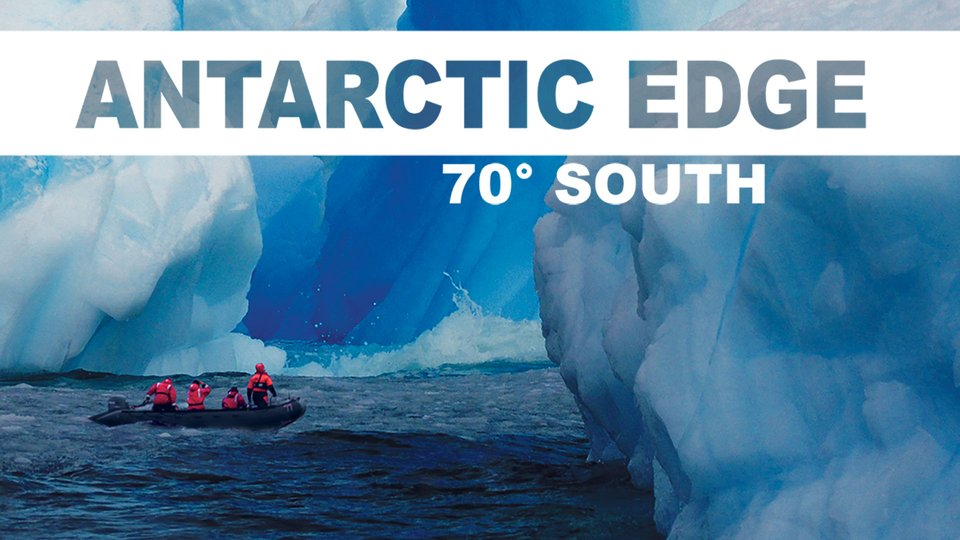 Antarctic Edge: 70° South