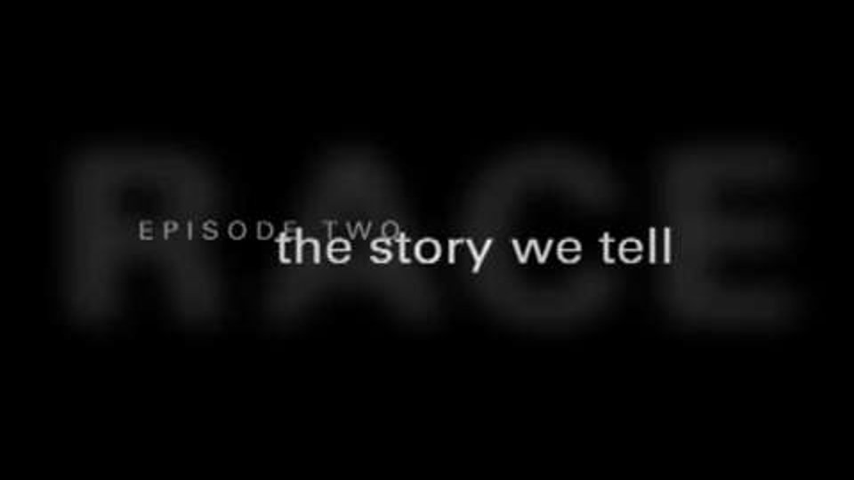 Episode Two - The Story We Tell