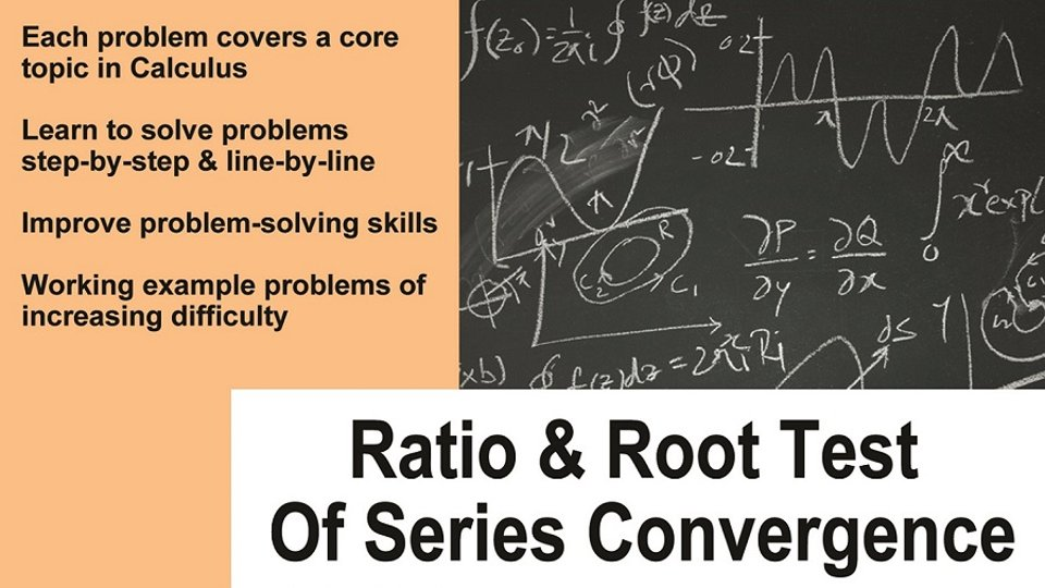 Ratio & Root Test of Series Convergence