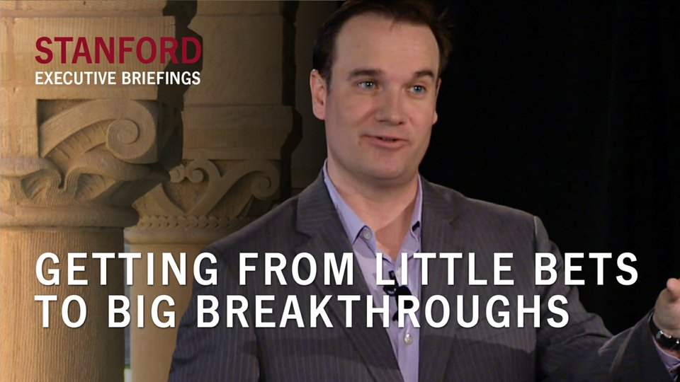 Getting from Little Bets to Big Breakthroughs