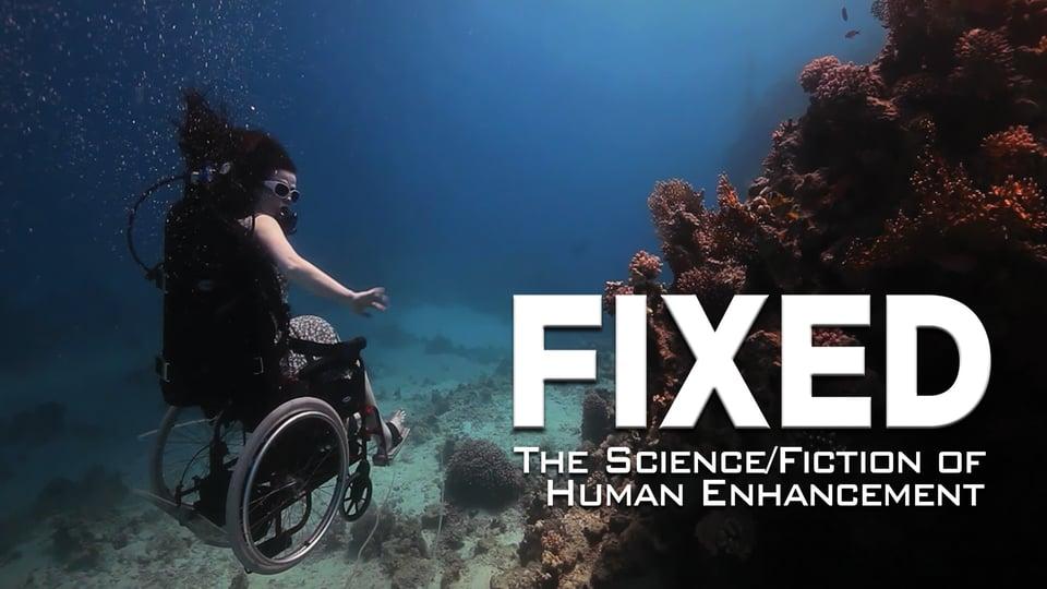 Fixed (Audio Description) - The Science/Fiction of Human Enhancement