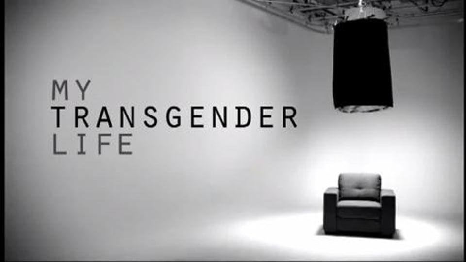 My Transgender Life