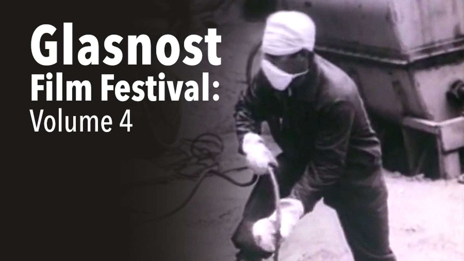 Glasnost Film Festival - Volume 4
