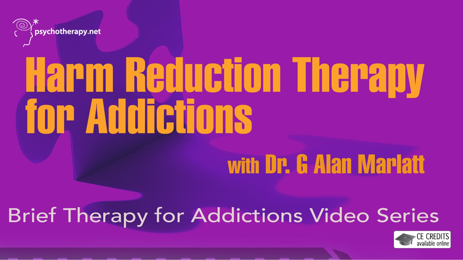 Harm Reduction Therapy for Addictions - With G. Alan Marlatt