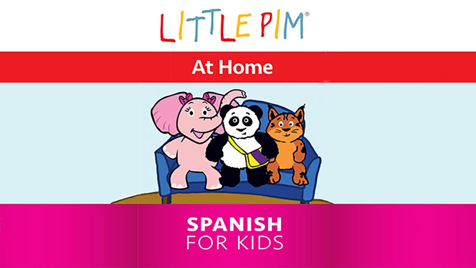 Little Pim: At Home - Spanish for Kids