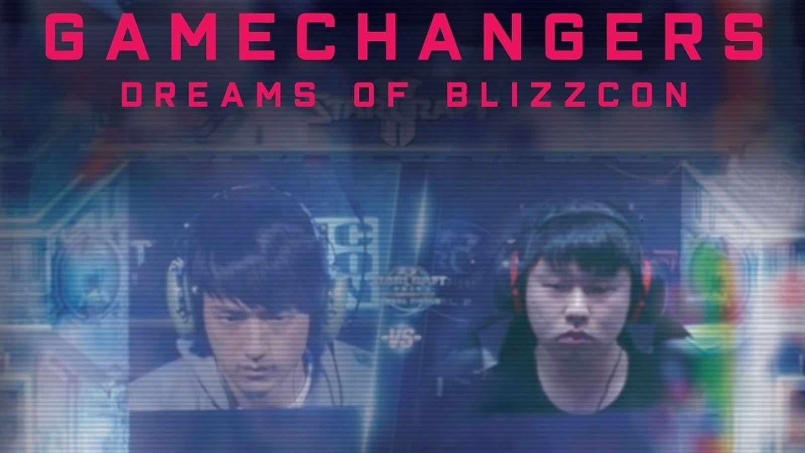 The Gamechangers: Dreams of Blizzcon - The High-Stakes Lifestyles of Professional Gamers