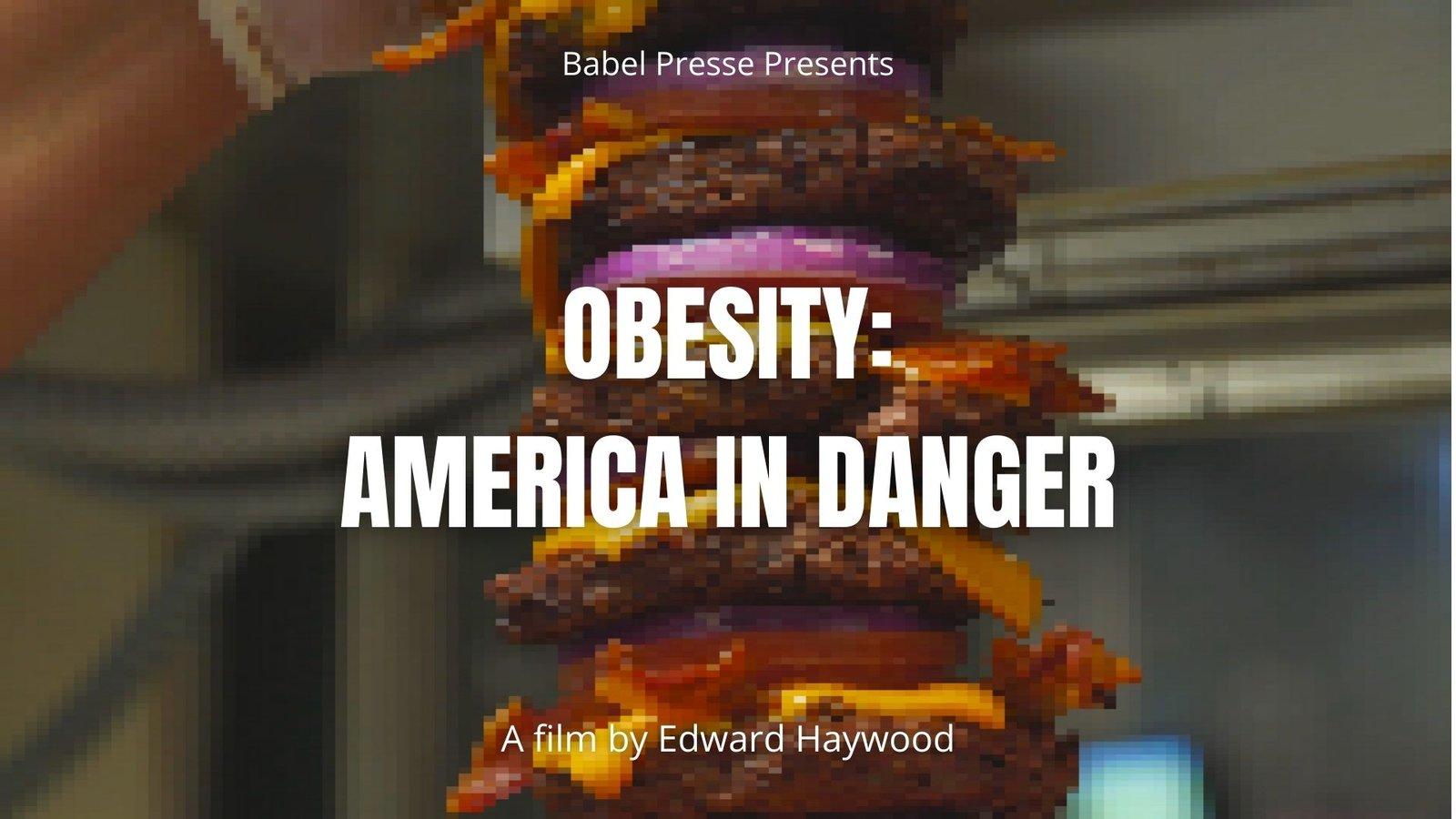 Obesity: America In Danger