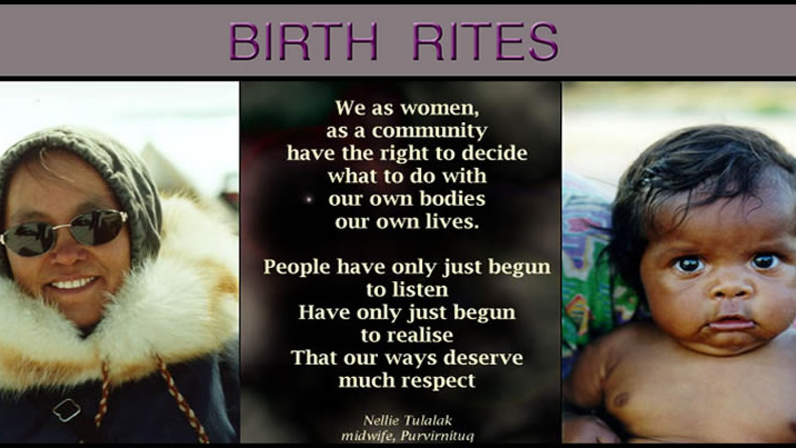 Birth Rites - Birthing Experiences for Indigenous Women in Australia and Canada
