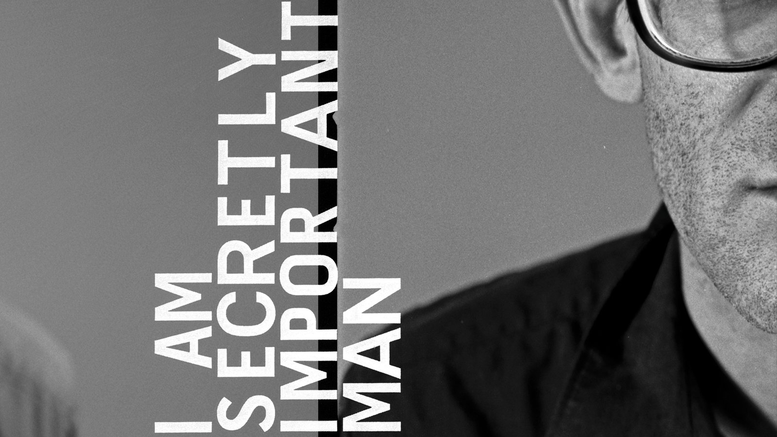 I am Secretly an Important Man - The Life and Work of Poet Steven J. Bernstein