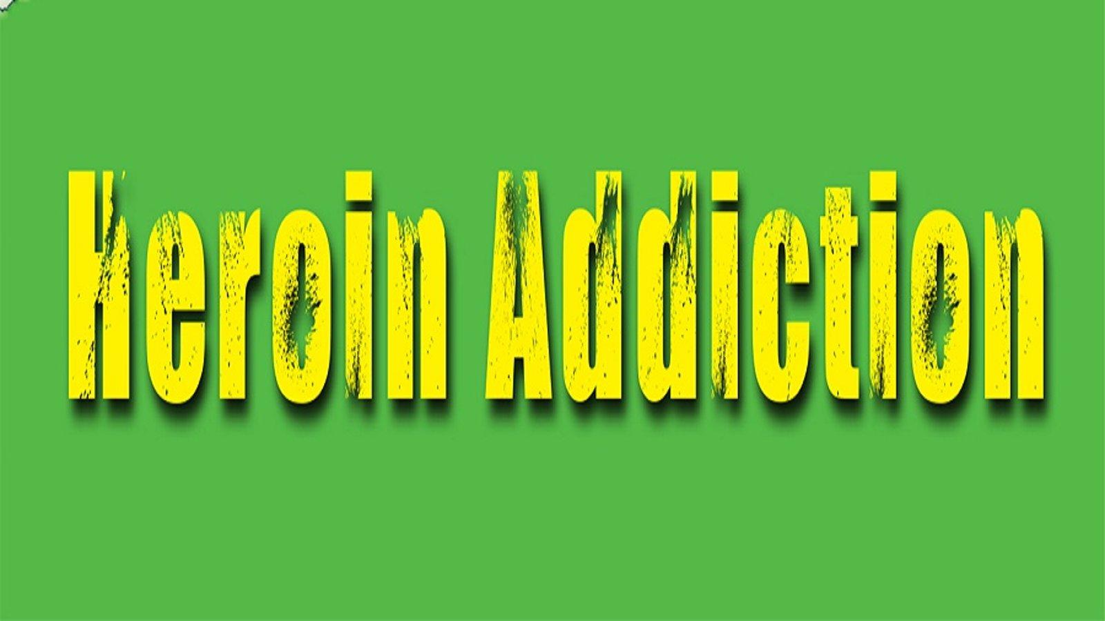 Heroin & Opioid Addiction