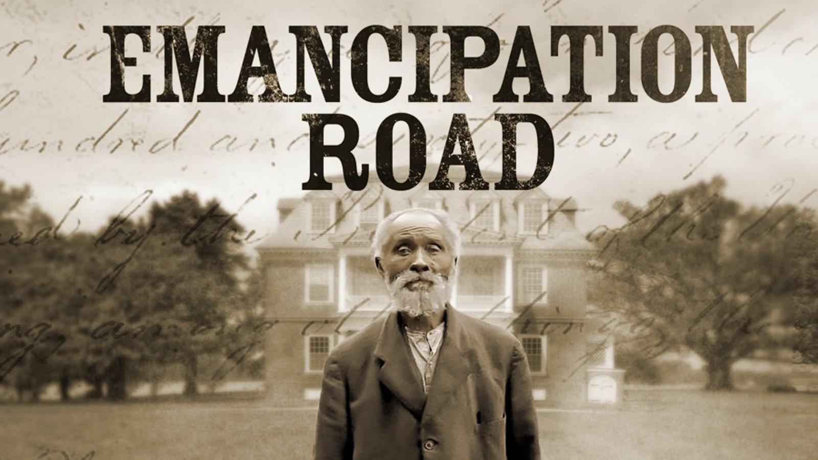 Emancipation Road: 1625-1863 - The Shadows of Slavery