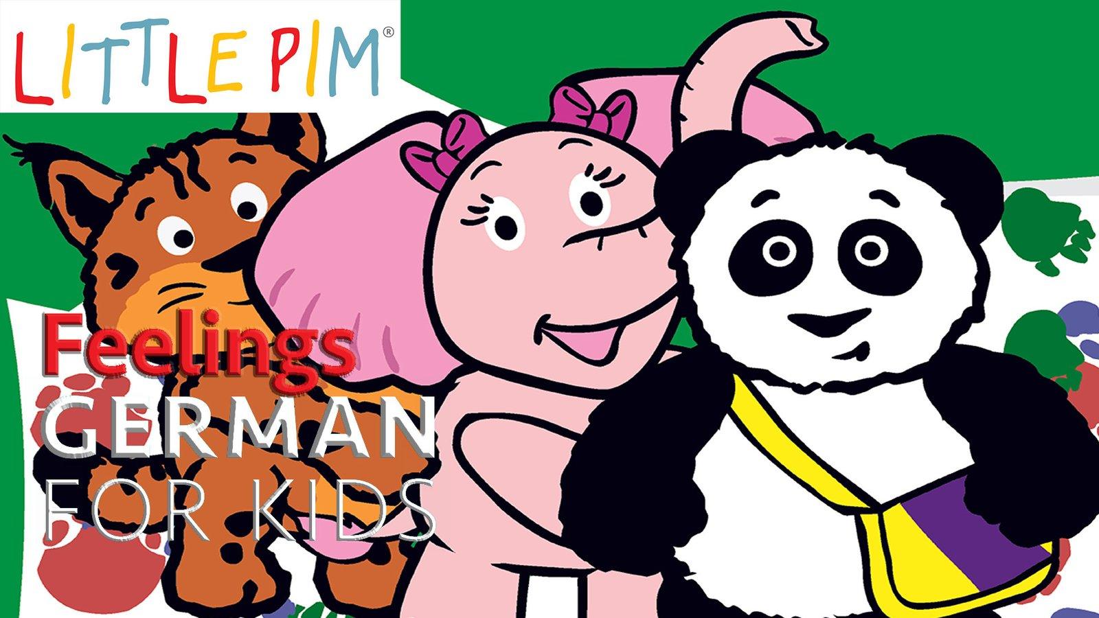 Little Pim: Feelings - German for Kids