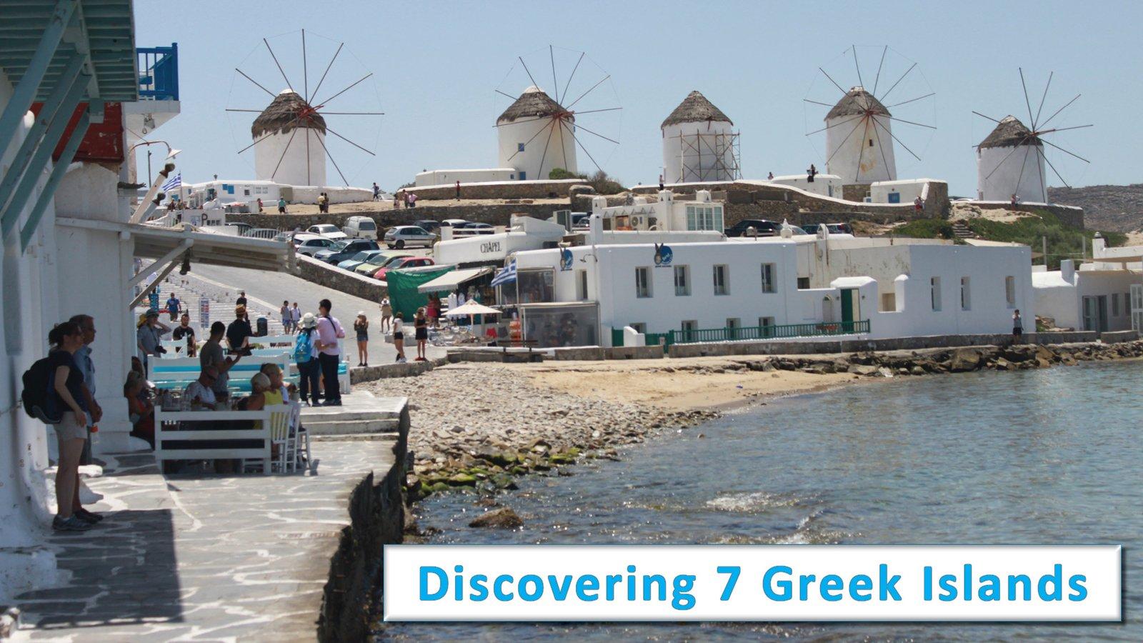 Discovering 7 Greek Islands