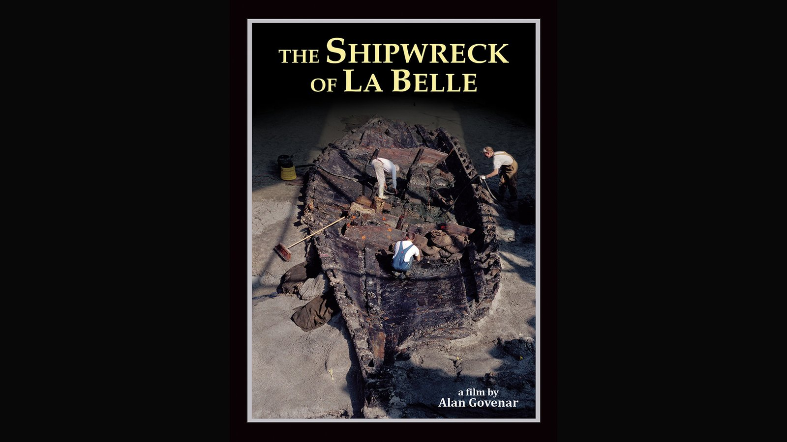 The Shipwreck of La Belle - An Archeological Discovery
