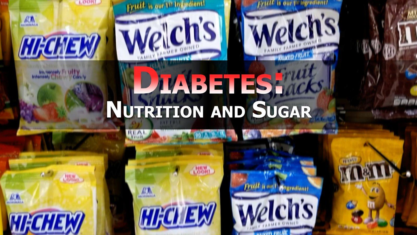Diabetes: Nutrition and Sugar