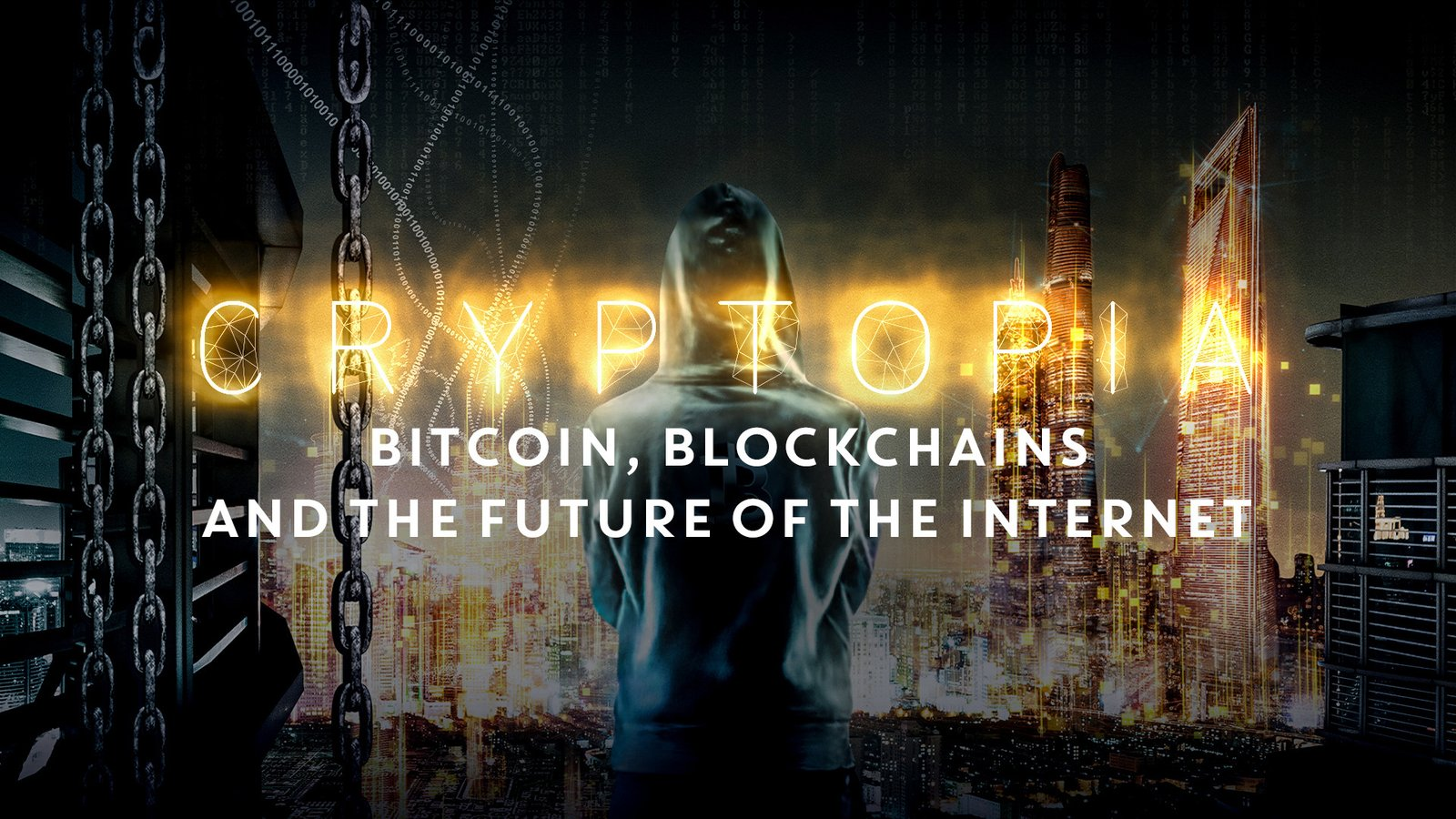 Cryptopia: Bitcoin, Blockchains, and the Future of the Internet