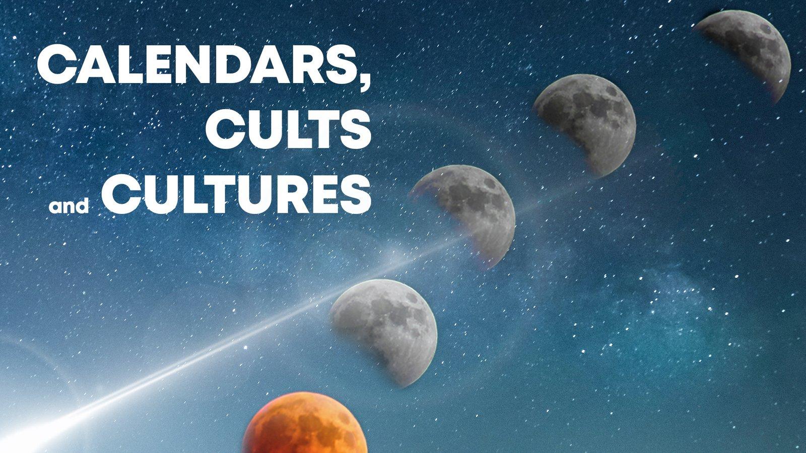 Calendars Cults and Cultures