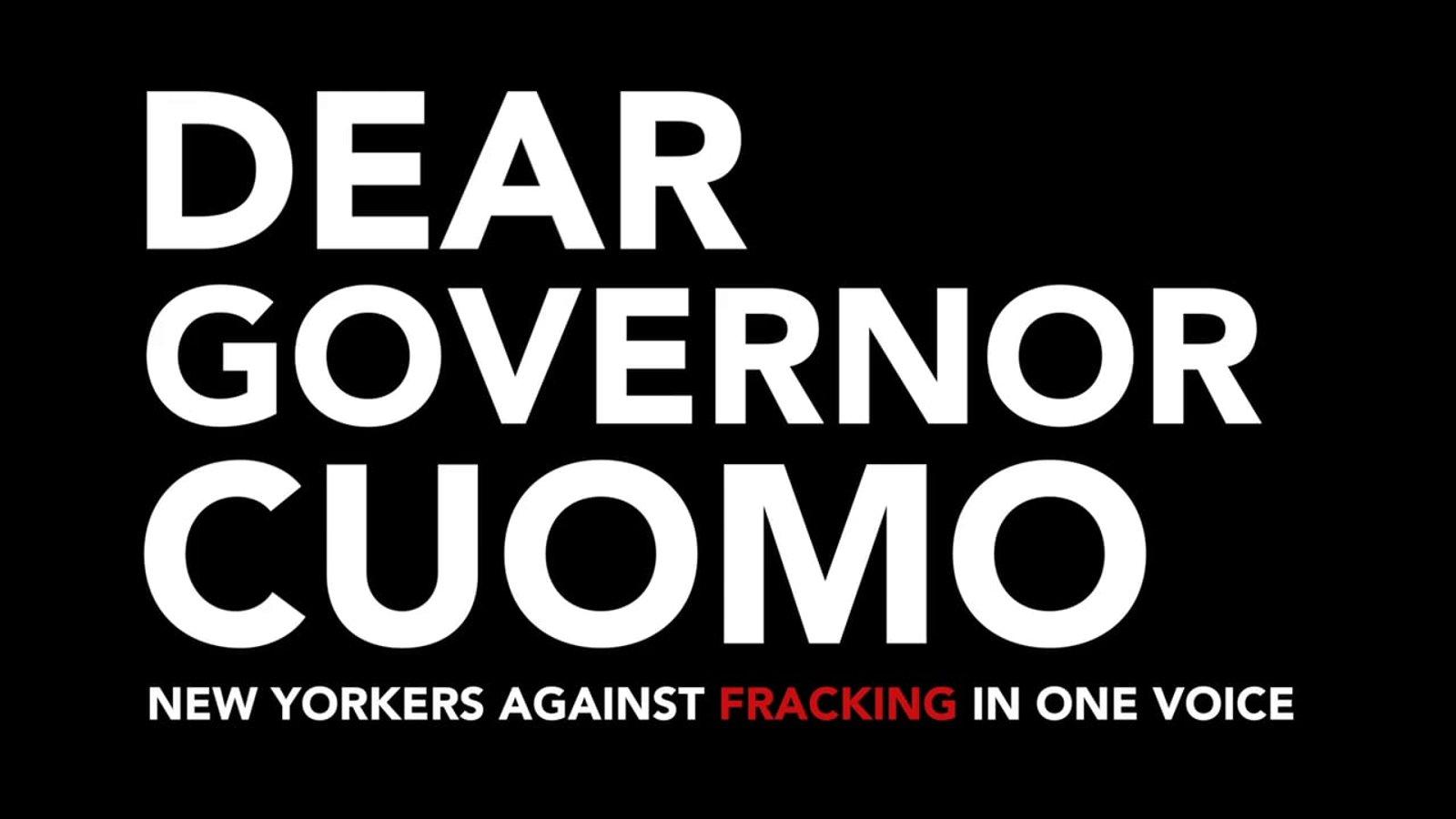 Dear Governor Cuomo - Fracking in New York