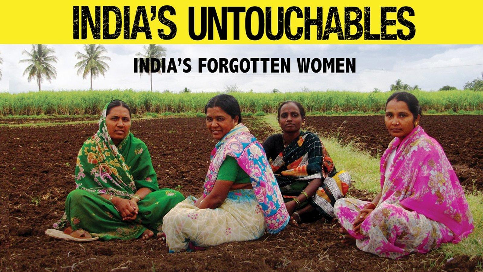 India's Forgotten Women (Untouchables)
