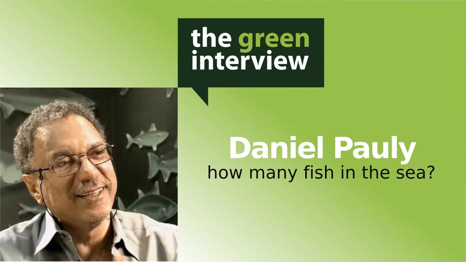 Daniel Pauly: How Many Fish in the Sea?
