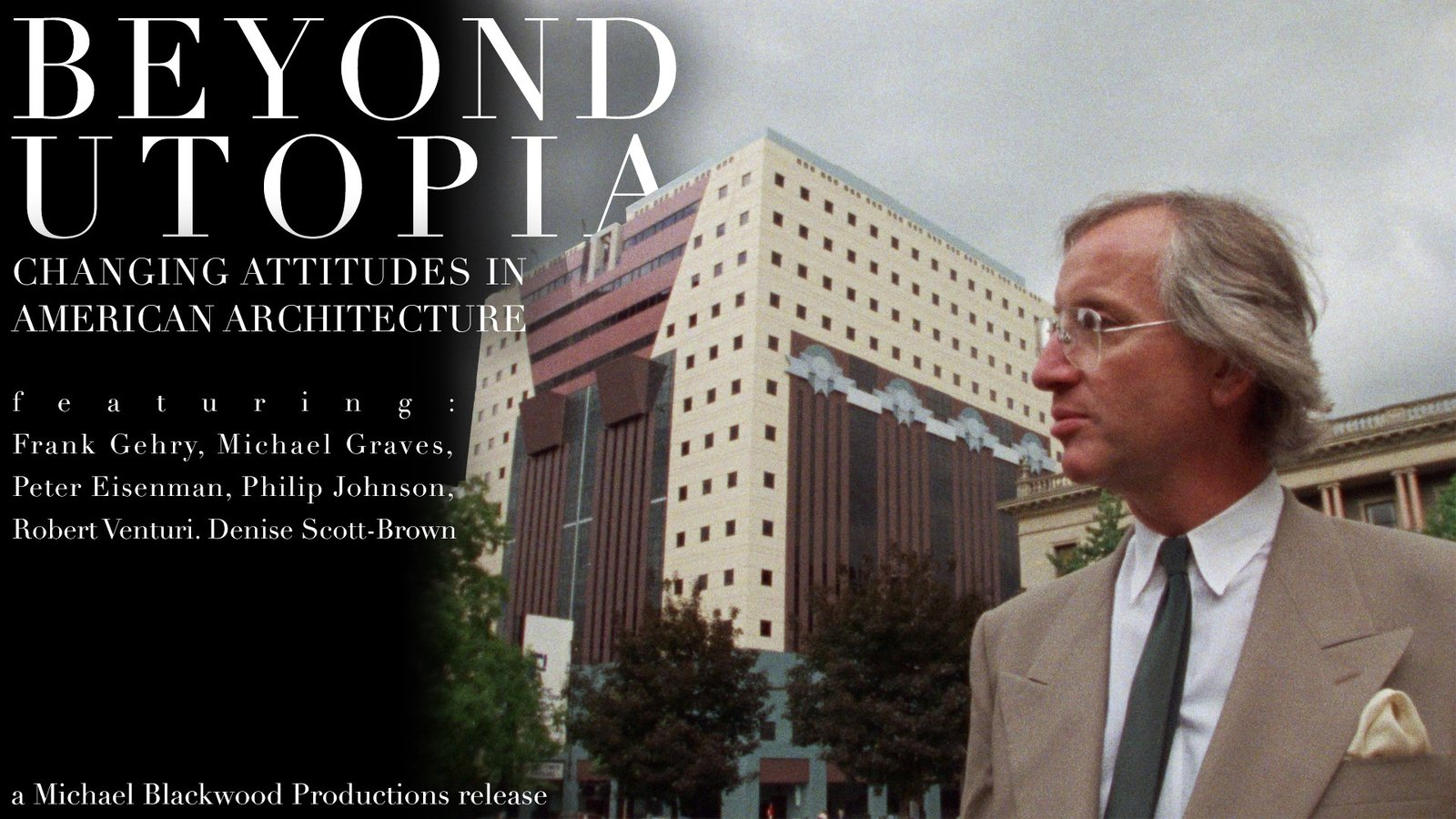 Beyond Utopia - Changing Attitudes in American Architecture