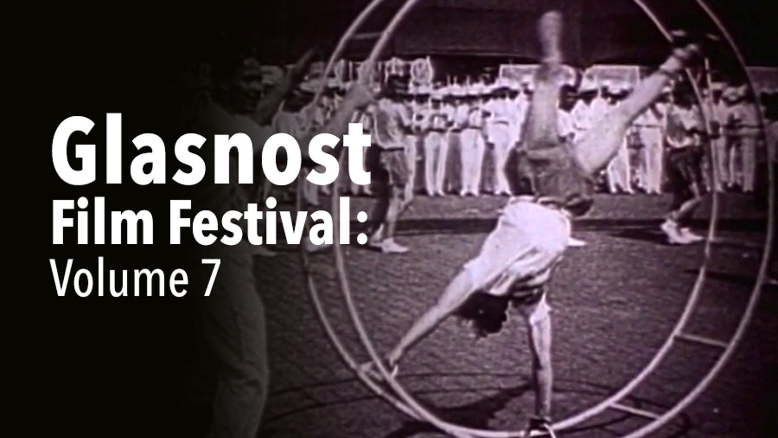 Glasnost Film Festival - Volume 7
