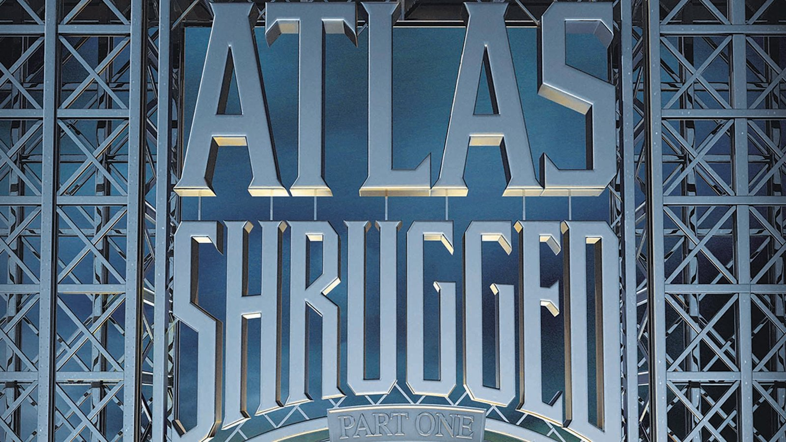 Atlas Shrugged: Part 1