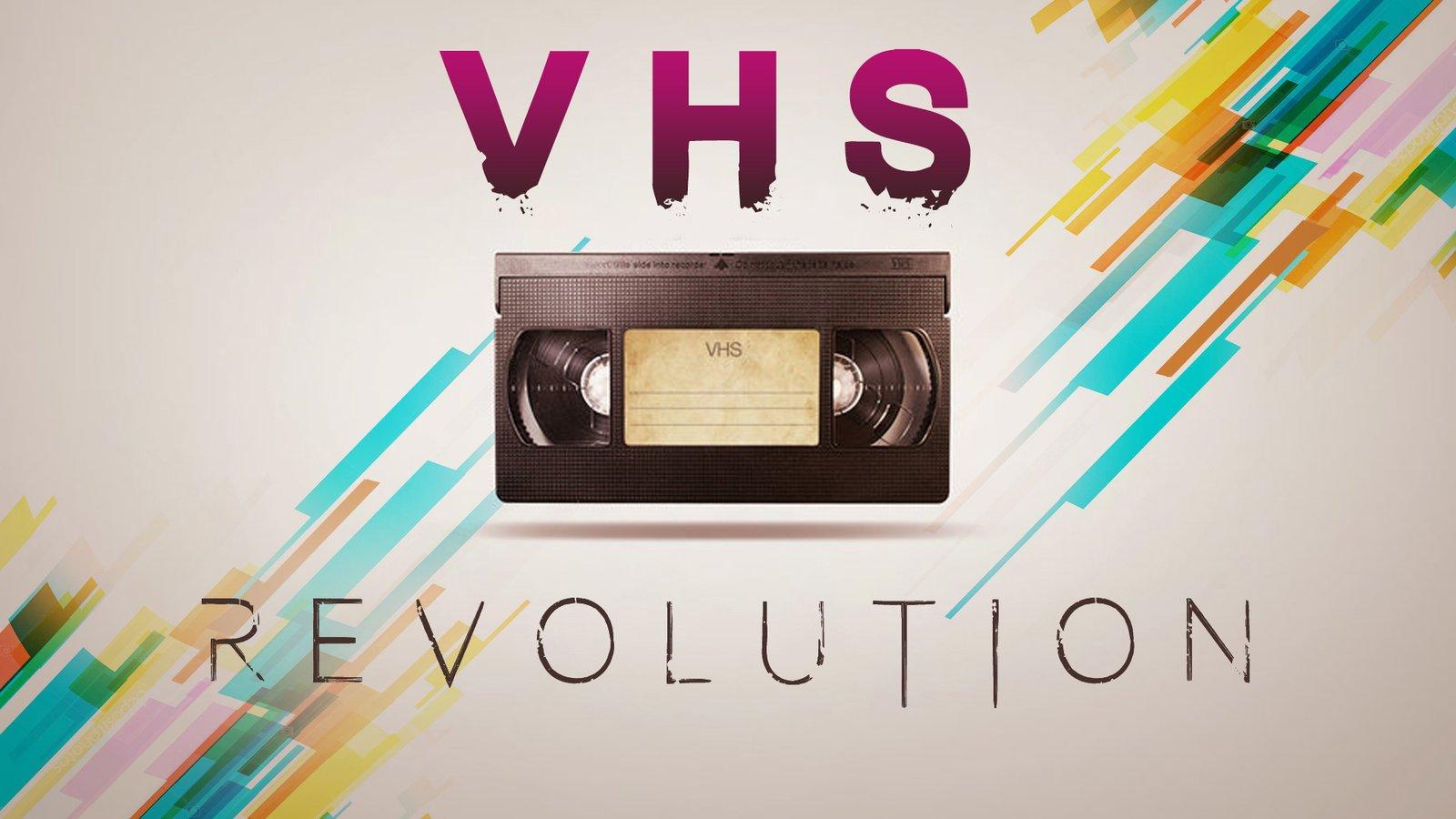 VHS Revolution